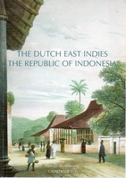 The Dutch East Indies // The Republic of Indonesia
