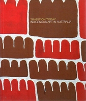 Tradition today Indigenous Art in Australia