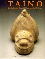 TAINO Pre-Colombian Art and Culure from the Caribbean