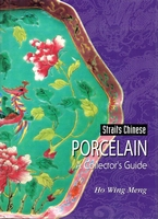 Straits Chinese Porcelain A Collector's Guide